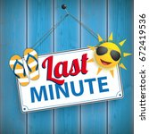 """sign with text """"last minute"""" on ... 