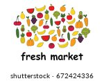 set of fruits and vegetables... | Shutterstock .eps vector #672424336