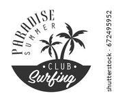 paradise summer  surfing club... | Shutterstock .eps vector #672495952