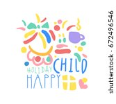 child happy holiday logo... | Shutterstock .eps vector #672496546