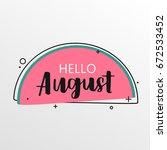 hello august on watermelon... | Shutterstock .eps vector #672533452