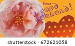 greeting card with roses  can... | Shutterstock .eps vector #672621058