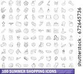 100 summer shopping icons set...   Shutterstock . vector #672645736