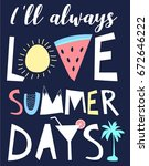love summer days slogan and... | Shutterstock .eps vector #672646222