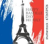 happy bastille day greeting... | Shutterstock .eps vector #672653926