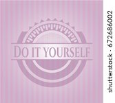 do it yourself retro pink emblem | Shutterstock .eps vector #672686002