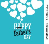 happy fathers day greeting | Shutterstock .eps vector #672836662