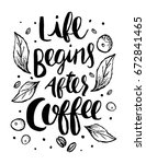 life begins after coffee poster.... | Shutterstock .eps vector #672841465