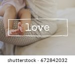 family parentage home love... | Shutterstock . vector #672842032