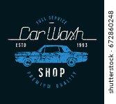 car wash emblem. graphic design ... | Shutterstock .eps vector #672860248