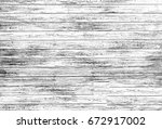 grunge texture black and white. ... | Shutterstock . vector #672917002