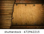 cracked wood template background | Shutterstock . vector #672962215