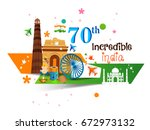 happy independence day india ... | Shutterstock .eps vector #672973132