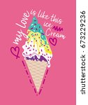 my love is like this ice cream...   Shutterstock .eps vector #673229236