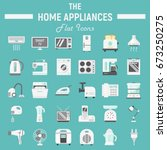 home appliances flat icon set ... | Shutterstock .eps vector #673250275