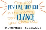 quote  1   positive morning | Shutterstock .eps vector #673362376