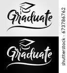 graduate typography   lettering.... | Shutterstock .eps vector #673786762