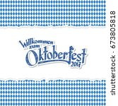 oktoberfest background with... | Shutterstock .eps vector #673805818