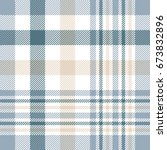plaid check pattern in beige ... | Shutterstock .eps vector #673832896