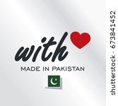 with love made in pakistan logo ... | Shutterstock .eps vector #673841452