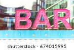 pink retro styled bar sign in...   Shutterstock . vector #674015995