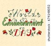 world environment day hand... | Shutterstock . vector #674148052