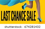 last chance sale banner with...   Shutterstock .eps vector #674281432