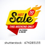 hot sale banner. this weekend... | Shutterstock .eps vector #674285155