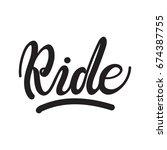 "vector lettering ""ride""   Shutterstock .eps vector #674387755"