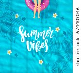 summer vibes   trendy hand...   Shutterstock .eps vector #674409046