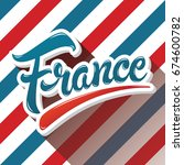 france hand drawn lettering... | Shutterstock .eps vector #674600782