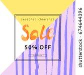 sale banner. creative universal ... | Shutterstock .eps vector #674644396