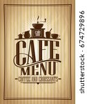 cafe menu vector design  coffee ... | Shutterstock .eps vector #674729896