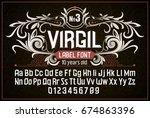 vintage label font. alcohol... | Shutterstock .eps vector #674863396