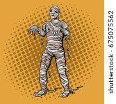 walking mummy pop art retro... | Shutterstock . vector #675075562