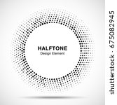 halftone circle vector frame... | Shutterstock .eps vector #675082945