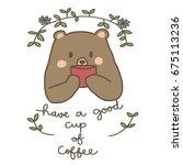 cute teddy bear character... | Shutterstock .eps vector #675113236