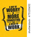 a day of worry is more... | Shutterstock .eps vector #675120652