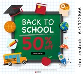back to school design template... | Shutterstock .eps vector #675122866