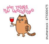 cat  thank you. lettering.... | Shutterstock .eps vector #675300475