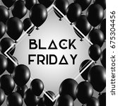 black friday concept background.... | Shutterstock .eps vector #675304456
