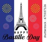 happy bastille day celebration... | Shutterstock .eps vector #675337126
