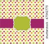 polka dot patchwork design...   Shutterstock .eps vector #67542775