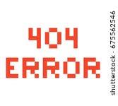 error page 404 pixel retro game ...   Shutterstock .eps vector #675562546