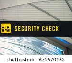airport security check signage | Shutterstock . vector #675670162