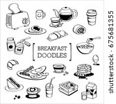 breakfast doodles.hand drawing... | Shutterstock .eps vector #675681355