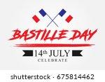 bastille day celebrate  ... | Shutterstock .eps vector #675814462