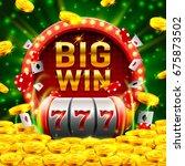 big win slots 777 banner casino....   Shutterstock .eps vector #675873502