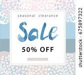 sale banner. sea style. pastel... | Shutterstock .eps vector #675897322
