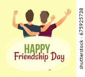 happy friendship day greeting... | Shutterstock .eps vector #675925738